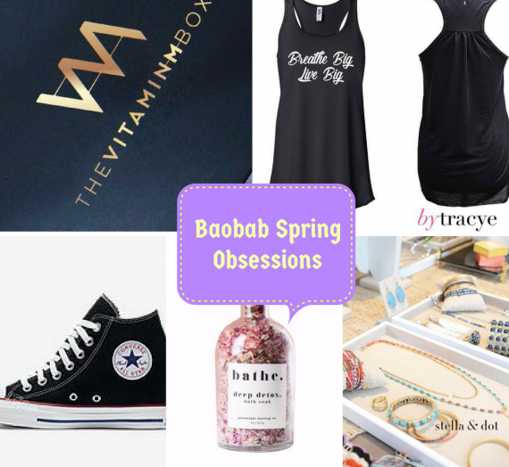 Spring Obsessions: 5 Things I Can't Live Without