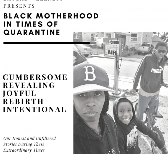 Black Motherhood In Times Of Quarantine